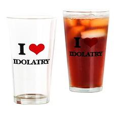 I Love Idolatry Drinking Glass