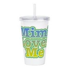 Mimi Loves Me Acrylic Double-wall Tumbler