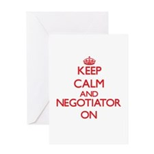 Keep Calm and Negotiator ON Greeting Cards