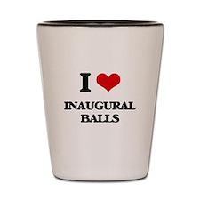 I Love Inaugural Balls Shot Glass