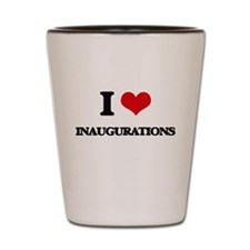 I Love Inaugurations Shot Glass