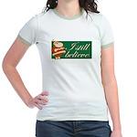 Ringer T-shirt. I still believe.