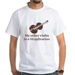 Stradivarius Violin Humor White T-Shirt