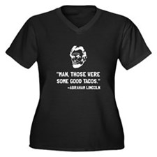 Lincoln Good Tacos Plus Size T-Shirt