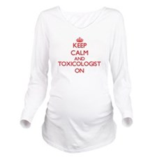 Keep Calm and Toxico Long Sleeve Maternity T-Shirt