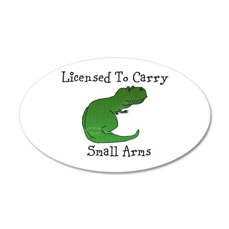T-Rex - Licensed To Carry 20x12 Oval Wall Decal