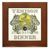 Venison its whats for dinner Framed Tile