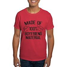 Made Of 100% Boyfriend Material T-Shirt