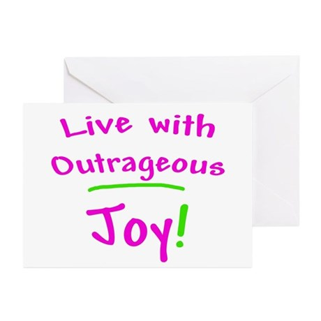 Pink Live With Outrageous Joy Greeting Cards (Pk o