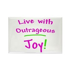 Pink Live With Outrageous Joy Rectangle Magnet (10