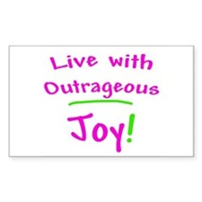 Pink Live With Outrageous Joy Sticker (Rectangular