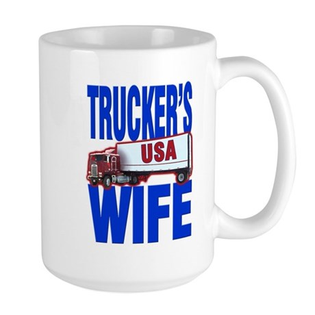"""Trucker's Wife"" Large Mug"