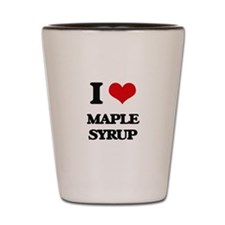 I Love Maple Syrup Shot Glass