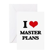 I Love Master Plans Greeting Cards