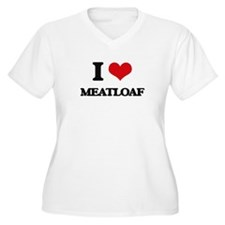 I Love Meatloaf Plus Size T-Shirt