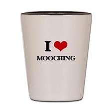 I Love Mooching Shot Glass