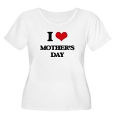 I Love Mother'S Day Plus Size T-Shirt