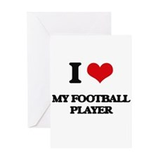 I Love My Football Player Greeting Cards