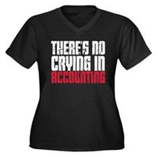 No Crying in Accounting Plus Size T-Shirt