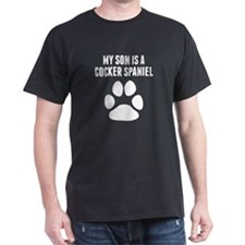 My Son Is A Cocker Spaniel T-Shirt