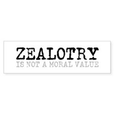 Zealotry Bumper Bumper Sticker