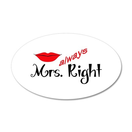 MRS ALWAYS RIGHT Wall Decal