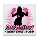 I Kicked Cancer's Ass Tile Coaster