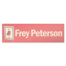 "Bumper Sticker. Frey ""fry"" Peterson"