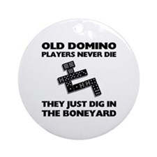 Domino Players Never Die Ornament (Round)