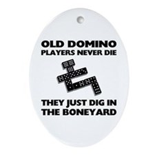 Domino Players Never Die Oval Ornament