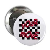 "Your Move - Chess Board 2.25"" Button (10 pack)"