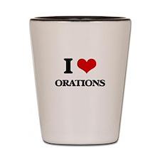 I Love Orations Shot Glass