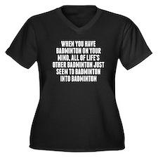 Badminton On Your Mind Plus Size T-Shirt