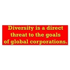 Diversity is a threat Bumper Bumper Sticker