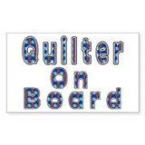 Quilter On Board Rectangle Decal
