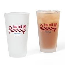 I Just Felt Like Running Drinking Glass