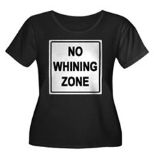 No Whining Zone T