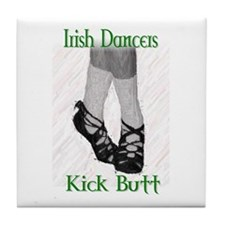 Irish Dancers Kick Butt Tile Coaster