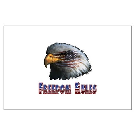 Freedom Rules Eagle Large Poster