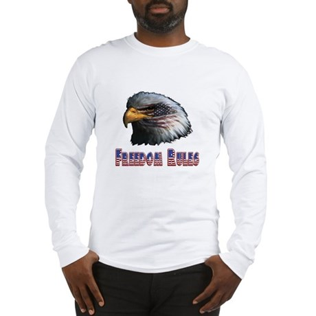 Freedom Rules Eagle Long Sleeve T-Shirt