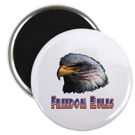 Freedom Rules Eagle Magnet