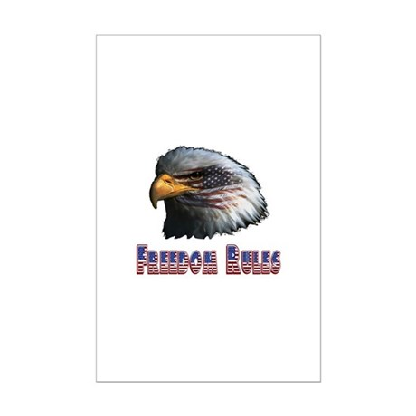 Freedom Rules Eagle Mini Poster Print