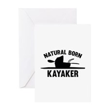 Natural Born Kayaker Greeting Card