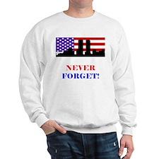 9-11: Never Forget Sweatshirt