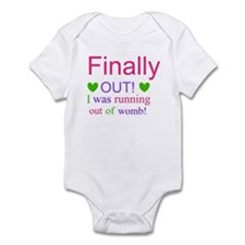 Finally Out I Was Running Of Womb Onesie Body Suit