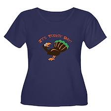 ITS TURKEY DAY Plus Size T-Shirt