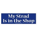 My Strad Is In the Shop Violin Gift Bumper Car Sticker