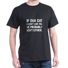 Cat Doesnt Like You T-Shirt