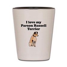 I Love My Parson Russell Terrier Shot Glass