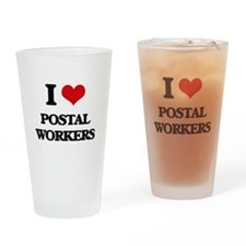 I Love Postal Workers Drinking Glass